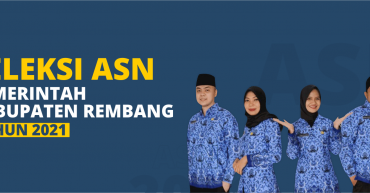 Seleksi ASN Kabupaten Rembang Tahun 2021